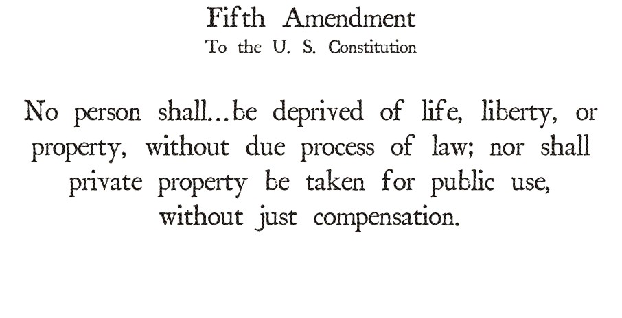 fifth amendment to the united states constitution fourteenth amendment to the united states constitu
